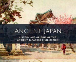Ancient Japanese Civilization