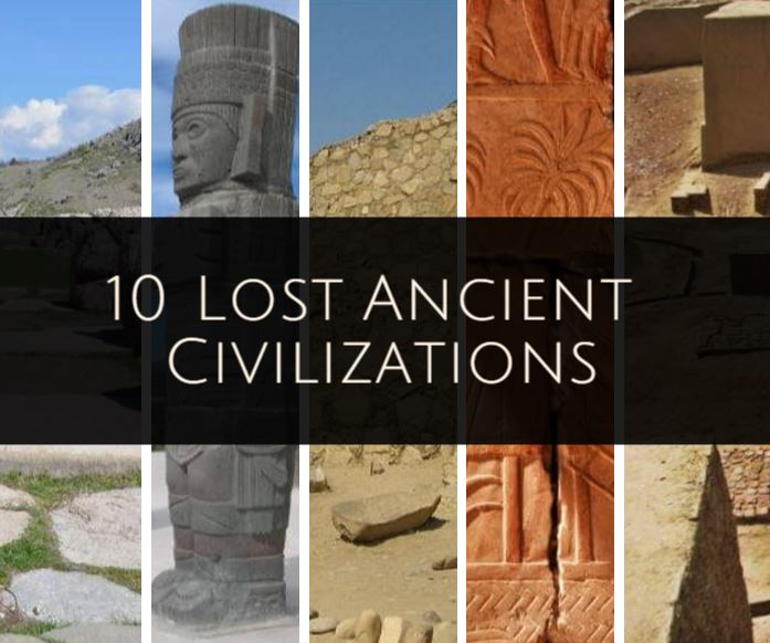 Lost civilizations of the world