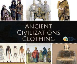 Ancient civilizations clothing