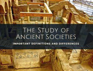 Study of ancient societies