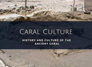 Ancient Caral civilization