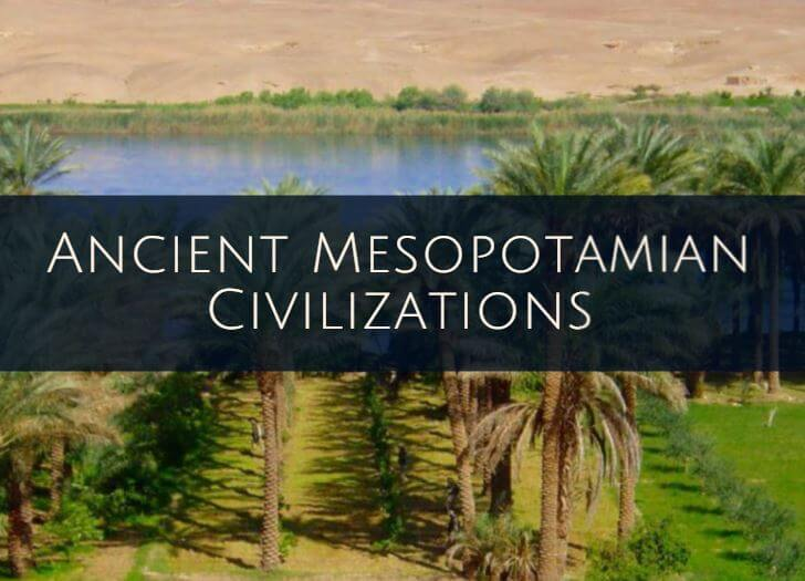 Ancient Mesopotamian Civilizations