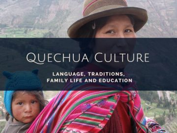 Quechua Culture and Traditions