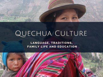 Quechua Culture and Traditions