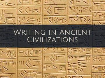 Writing in ancient civilizations